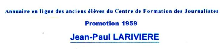 LARIVIERE Jean Paul  Ecole de journalisme