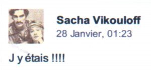 VIKOULOFF Sacha J'y étais!!!1